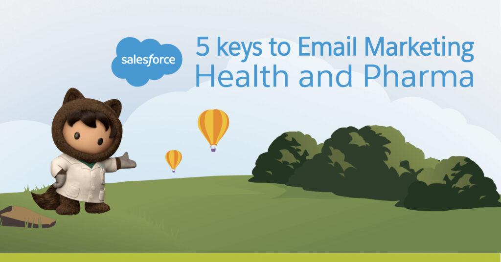 5 Keys to Email Marketing Health and Pharma